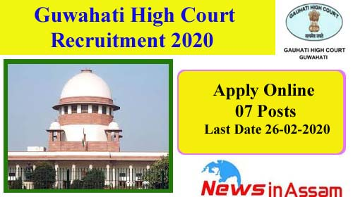 Gauhati High Court 2020 Recruitment 07 Nos Posts
