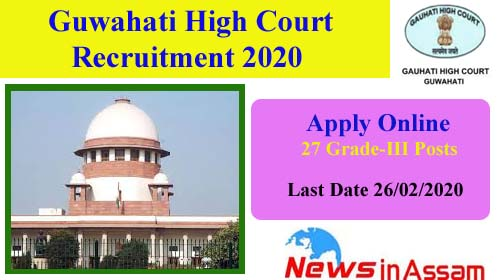 Gauhati High Court Recruitment 27 Grade-III Posts 2020
